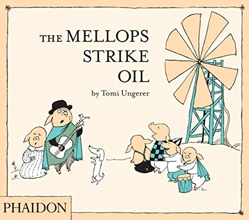 9780714862491: The Mellops Strike Oil