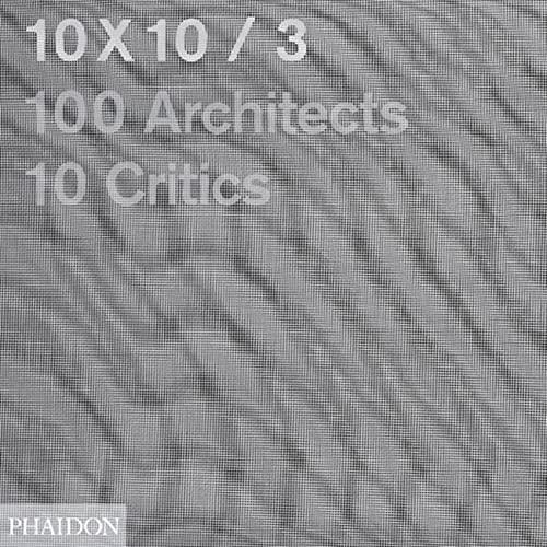 10x10 3 (Paperback): Carlos Jimenez, Luis Fernandez-Galiano, Joseph Grima