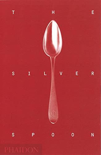The Silver Spoon (Hardcover): Phaidon Press
