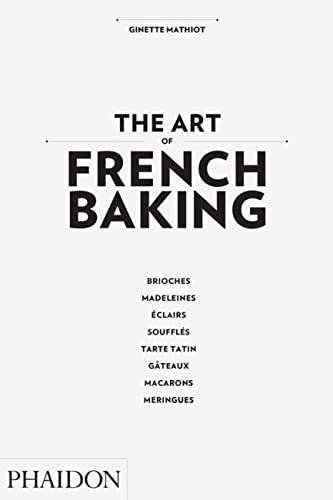 9780714862576: The Art of French Baking