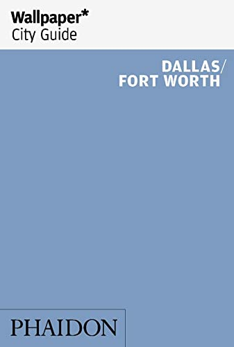 Wallpaper City Guide Dallas/Fort Worth: Parsons, Jim