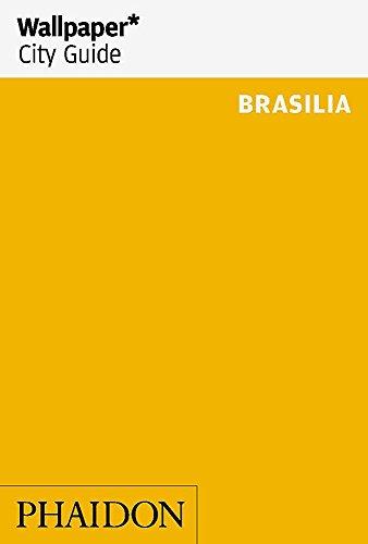 9780714862620: Wallpaper* City Guide Brasilia (Wallpaper City Guides)
