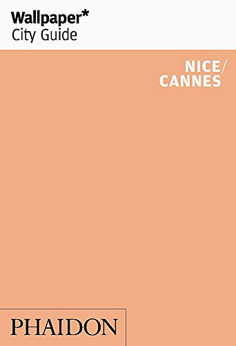 9780714862941: Wallpaper* City Guide Cannes/Nice (Wallpaper City Guides)