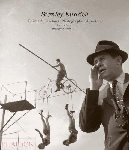 9780714863139: Stanley Kubrick: Drama & Shadows: Photographs 1945-1950