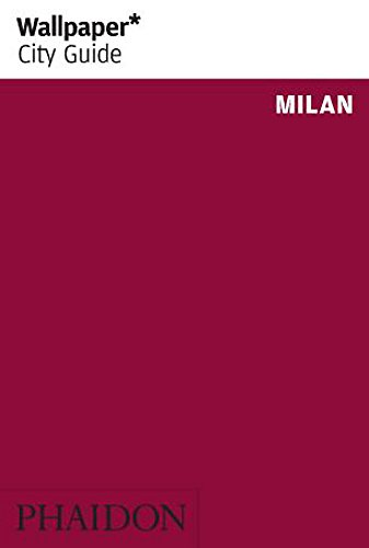 9780714863290: Wallpaper* City Guide Milan 2012 Update (Wallpaper City Guides)