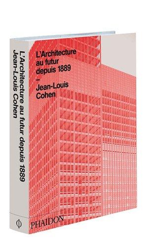 9780714863337: L'avenir de l'architecture depuis 1889