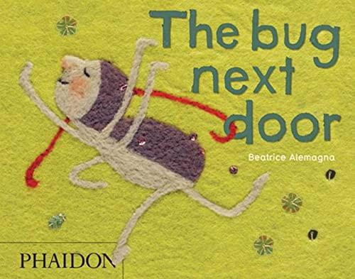 9780714863566: The Bug Next Door
