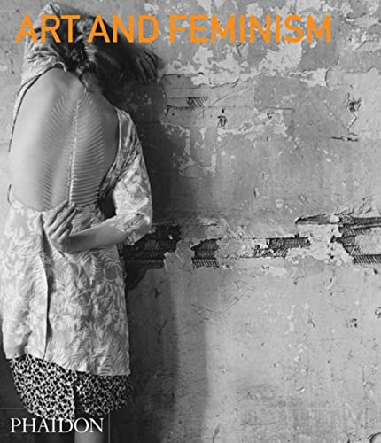 9780714863917: Art and Feminism