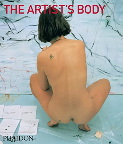 9780714863931: The Artist's Body (Themes & Movements)