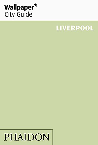 9780714864266: Wallpaper* City Guide Liverpool (Wallpaper City Guides)
