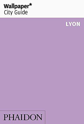9780714864273: Wallpaper* City Guide Lyon (Wallpaper City Guides)