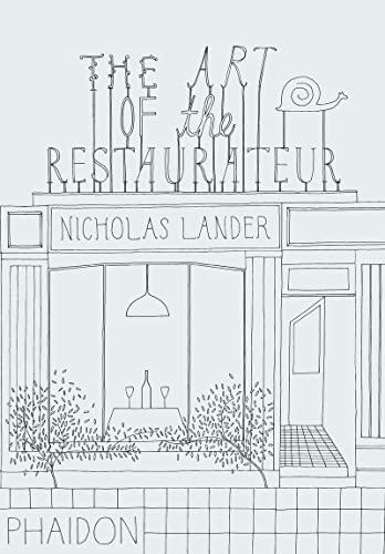 The Art of the Restaurateur: Lander, Nicholas