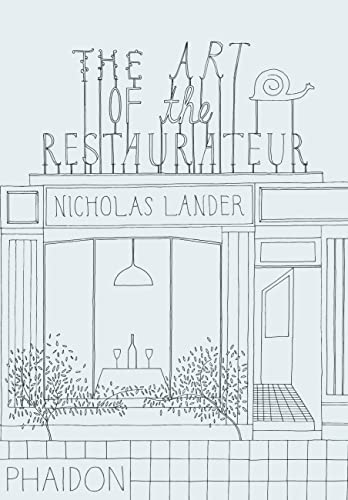 9780714864693: The Art of the Restaurateur
