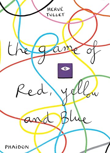 9780714864815: The Game of Red, Yellow and Blue (Tullet Game Series)