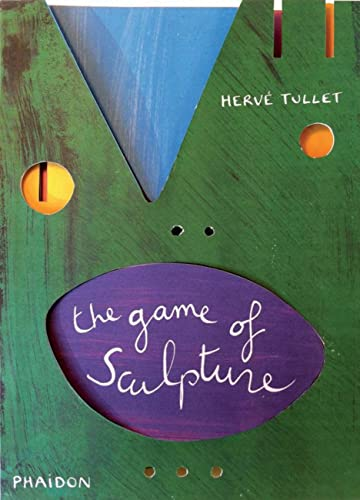 9780714864891: The Game of Sculpture (Tullet Game Series)