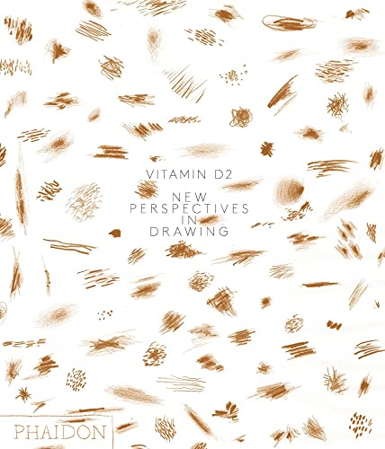 Vitamin D2: New Perspectives in Drawing: Phaidon