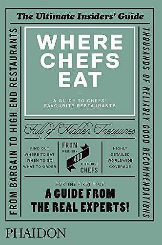 9780714865416: Where Chefs Eat: A Guide to Chefs' Favourite Restaurants