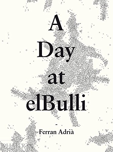 9780714865508: A Day at elbulli - Classic Edition