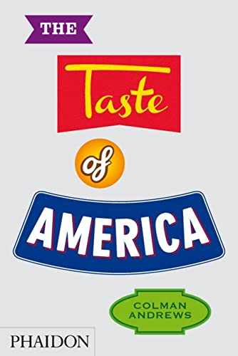9780714865829: The taste of America