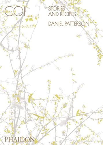 Coi: Stories and Recipes: Patterson, Daniel