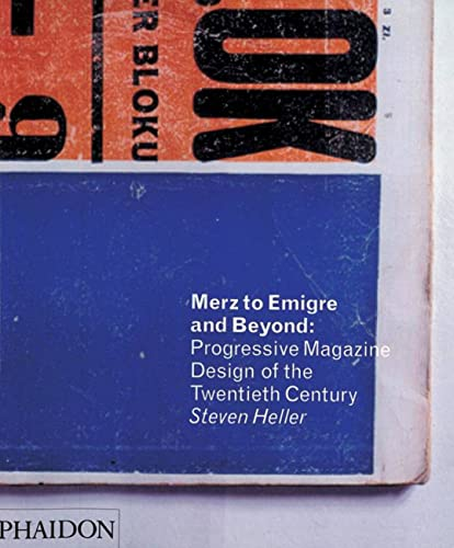 9780714865942: Merz to Emigre and Beyond: Avant-Garde Magazine Design of the Twentieth Century