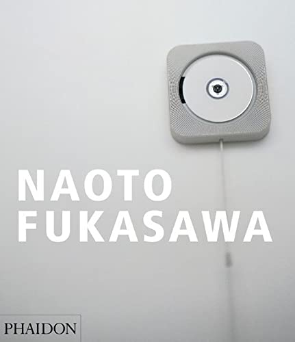 9780714866031: Naoto Fukasawa