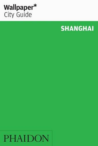 9780714866161: Wallpaper. City Guide. Shanghai 2014