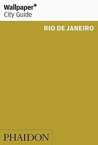 Wallpaper* City Guide Rio de Janeiro 2014 (Wallpaper City Guides): Scott MitchemScott Mitchem
