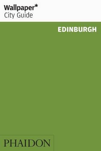 9780714866208: Wallpaper* City Guide Edinburgh 2014