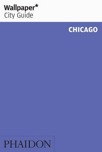9780714866215: Wallpaper* City Guide Chicago 2014 (Wallpaper City Guides)