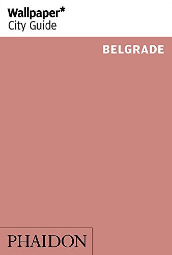 9780714866222: Wallpaper. City Guide. Belgrade