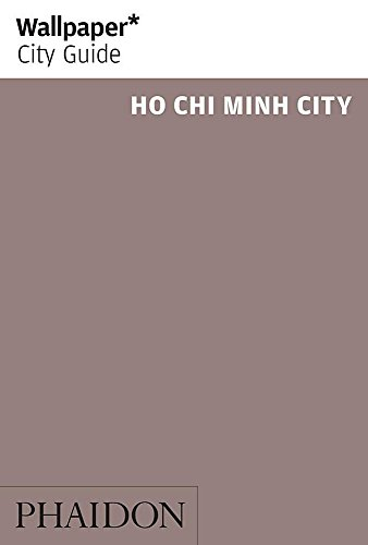 9780714866413: Wallpaper* City Guide Ho Chi Minh (Wallpaper City Guides)