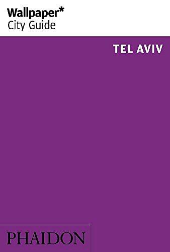9780714866581: Wallpaper* City Guide Tel Aviv 2014 (Wallpaper City Guides)