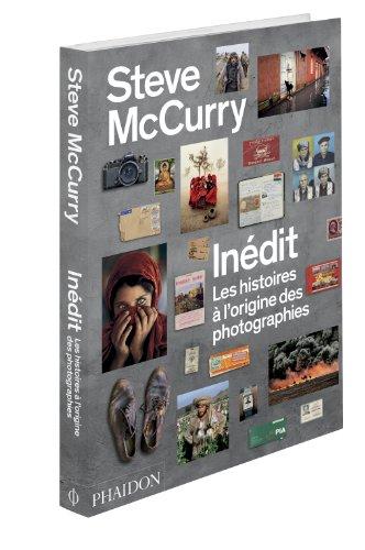 9780714866741: Steve McCurry inédit : Les histoires à l'origine des photographies