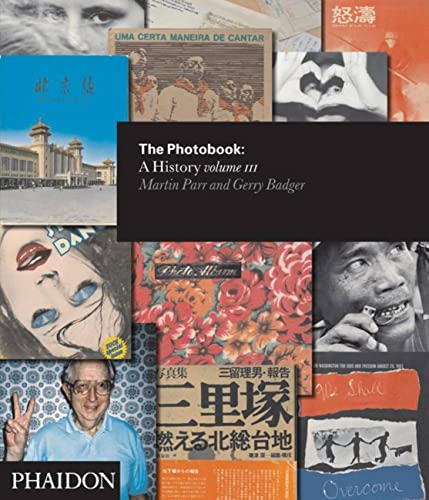 The Photobook: A History, Volume III: Badger, Gerry and