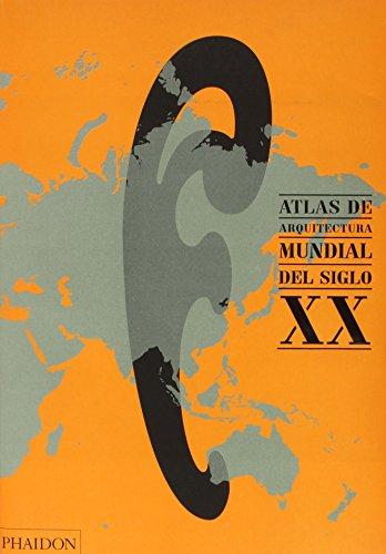 9780714866789: Atlas De Arquitectura Mundial Del Siglo XX