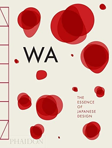9780714866963: WA: the essence of japanese design
