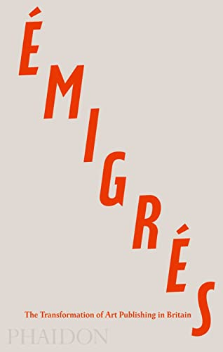 Émigrés: The Transformation of Art Publishing in Britain: Nyburg, Anna