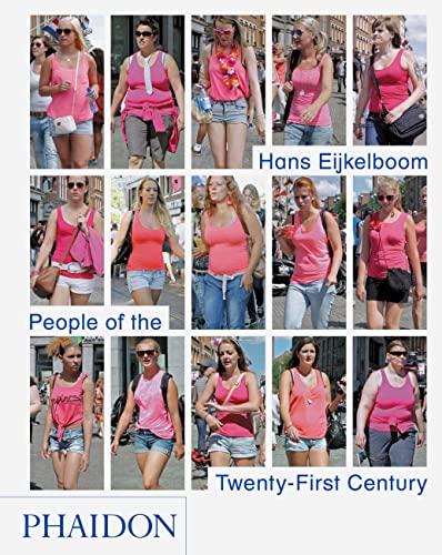 9780714867151: Hans Eijkelboom: People of the Twenty-First Century