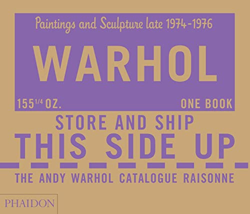 Warhol Andy Catalogue Raisonne: 04: Paintings and Sculpture Late 1974-1976 (Hardback): Andy Warhol ...