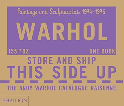 9780714867175: The Andy Warhol Catalogue Raisonné: Paintings and Sculpture late 1974-1976: Volume Four (Andy Warhol Catalogue Raisonne)