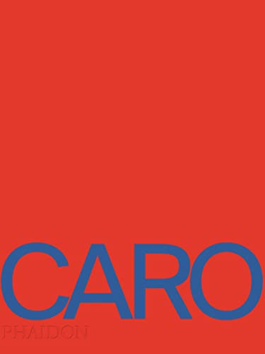 Anthony Caro (Hardcover): Toby Glanville