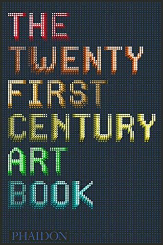 9780714867397: The 21st-Century Art Book