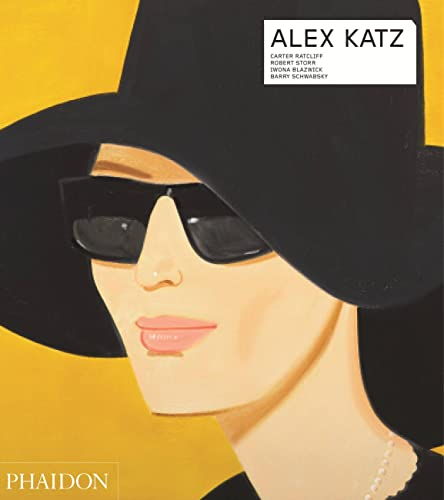 Alex Katz - Revised and Expanded: Carter Ratcliff