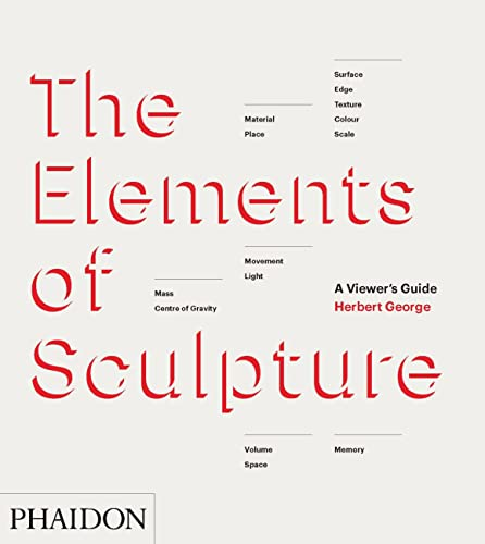 9780714867410: The Elements Of Sculpture