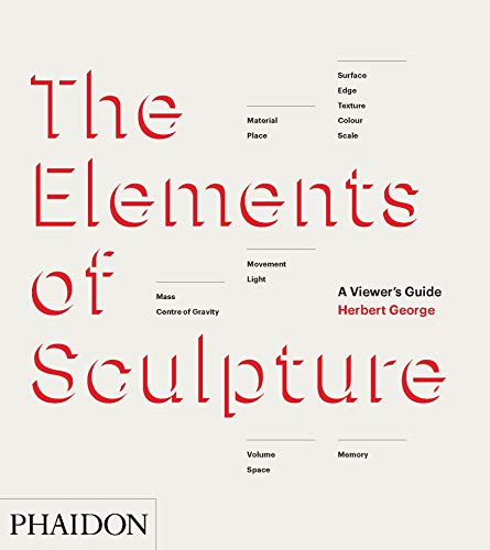 9780714867410: The Elements of Sculpture: A Viewer's Guide (F A GENERAL)