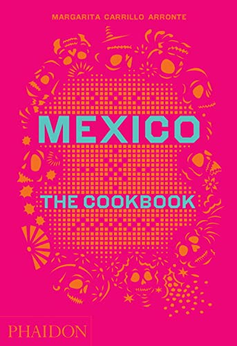 9780714867526: Mexico. The Cookbook