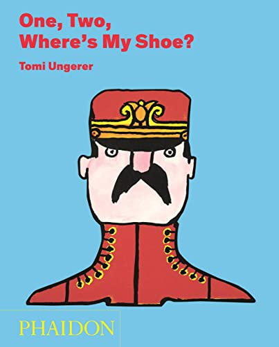 One, Two, Where's My Shoe?: Tomi Ungerer
