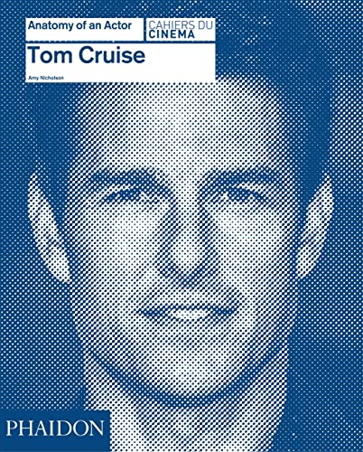 9780714868011: Tom Cruise: Anatomy of an Actor