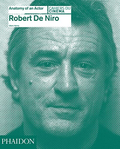 9780714868028: Robert De Niro: Anatomy of an Actor (Cahiers du Cinema)